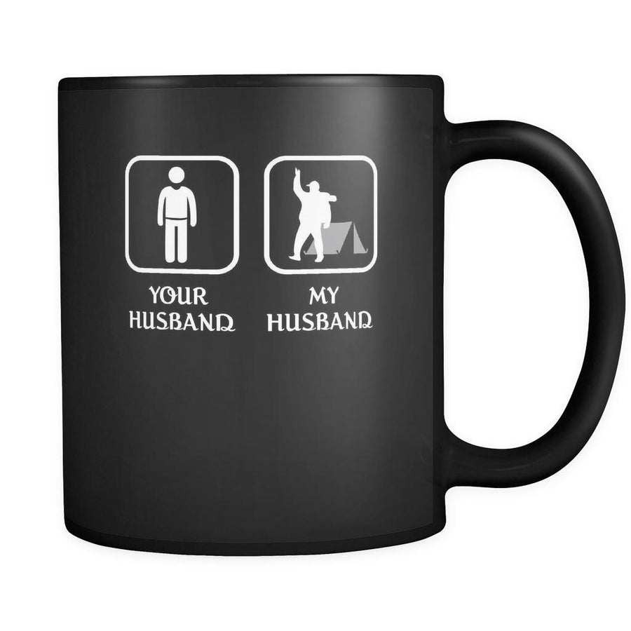 Camping -  Your husband My husband - 11oz Black Mug