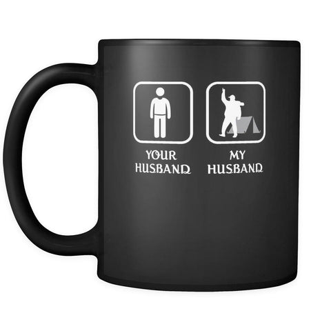 Camping - Your husband My husband - 11oz Black Mug-Drinkware-Teelime | shirts-hoodies-mugs
