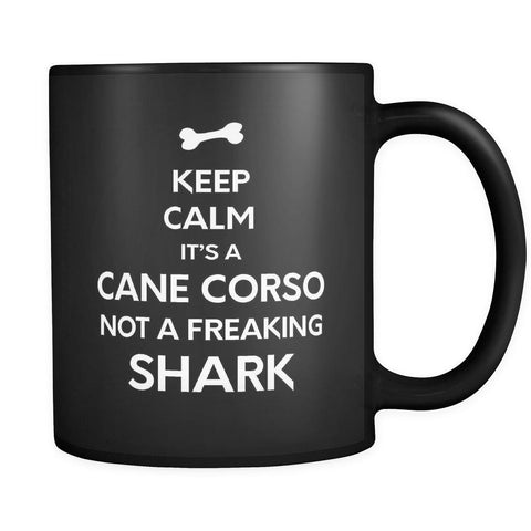 Cane Corso It's A Cane Corso Not A Shark 11oz Black Mug-Drinkware-Teelime | shirts-hoodies-mugs