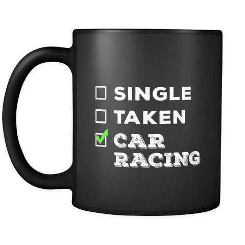 Car Racing cup Single, Taken Car Racing Car Racing mug Birthday gift Gift for him or her 11oz Black-Drinkware-Teelime | shirts-hoodies-mugs