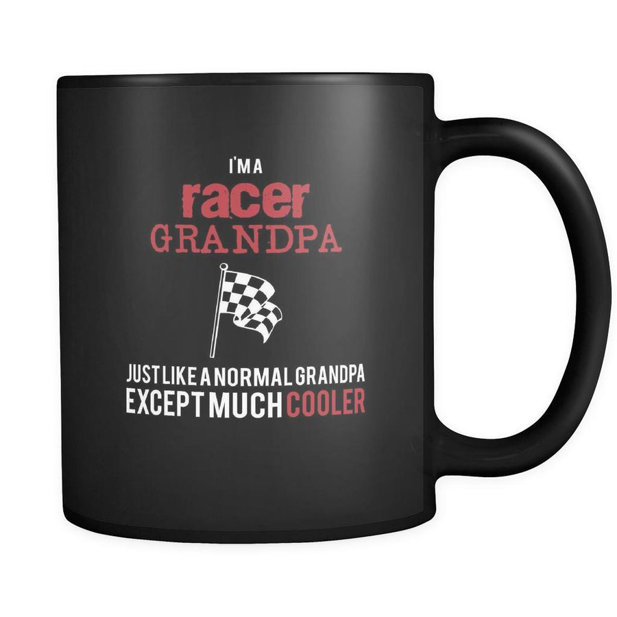 Car Racing I'm a racer grandpa just like a normal grandpa except much cooler 11oz Black Mug-Drinkware-Teelime | shirts-hoodies-mugs
