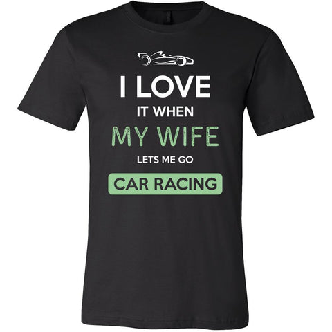 Car racing Shirt - I love it when my wife lets me go Car racing - Hobby Gift-T-shirt-Teelime | shirts-hoodies-mugs