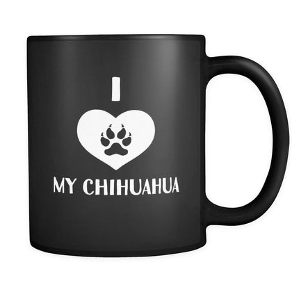 Chihuahua I Love My Chihuahua 11oz Black Mug-Drinkware-Teelime | shirts-hoodies-mugs