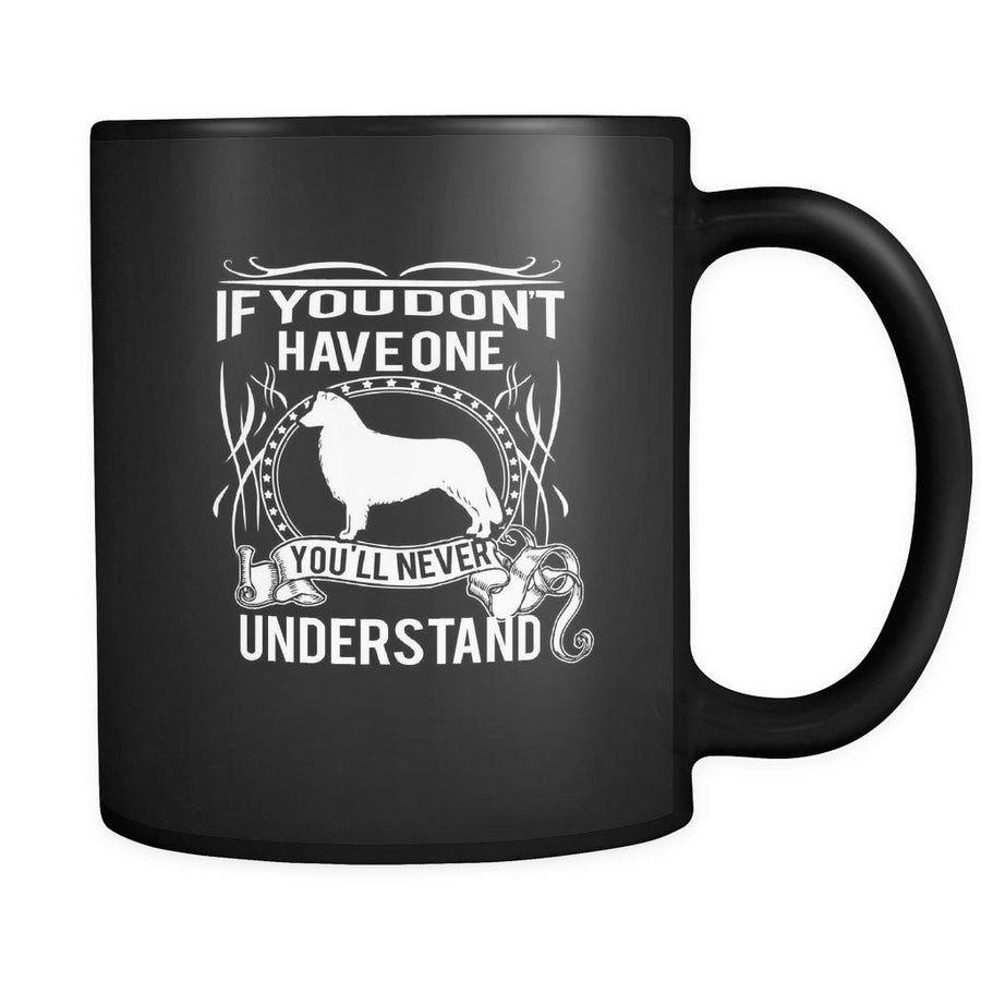 Collie If you don't have one you'll never understand 11oz Black Mug-Drinkware-Teelime | shirts-hoodies-mugs