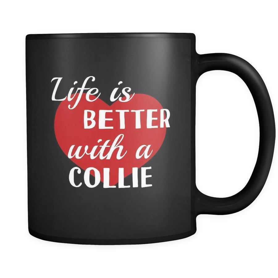 Collie Life Is Better With A Collie 11oz Black Mug-Drinkware-Teelime | shirts-hoodies-mugs