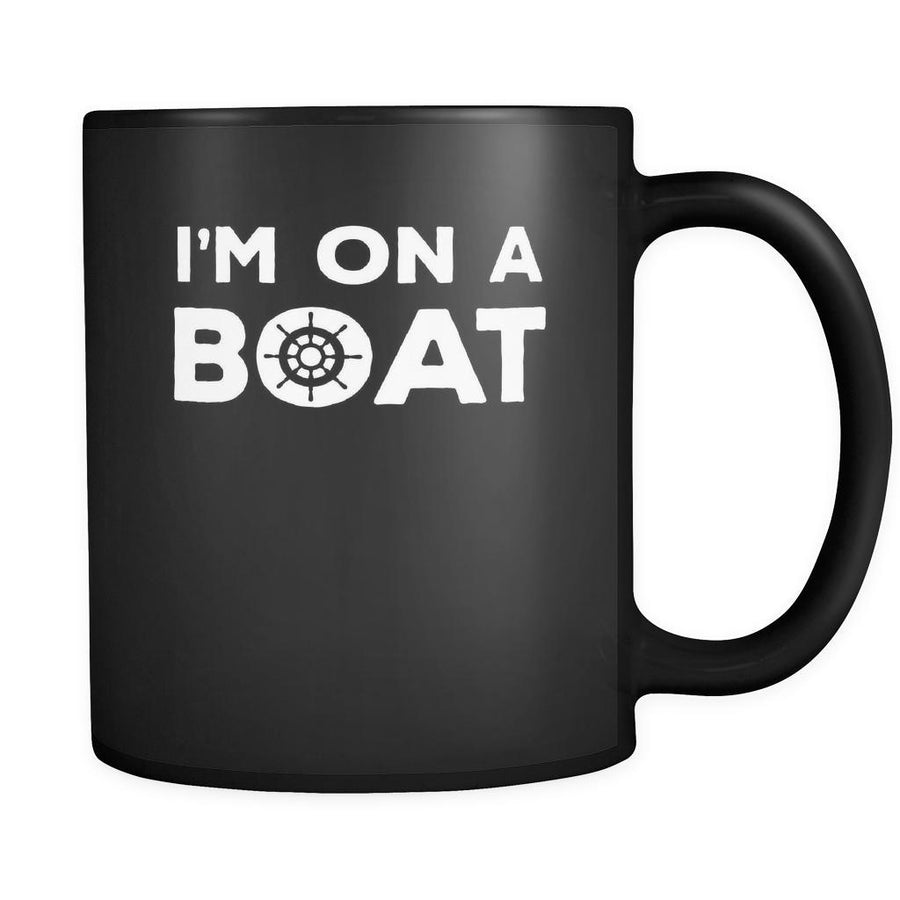 Cruising I'm on a boat 11oz Black Mug-Drinkware-Teelime | shirts-hoodies-mugs