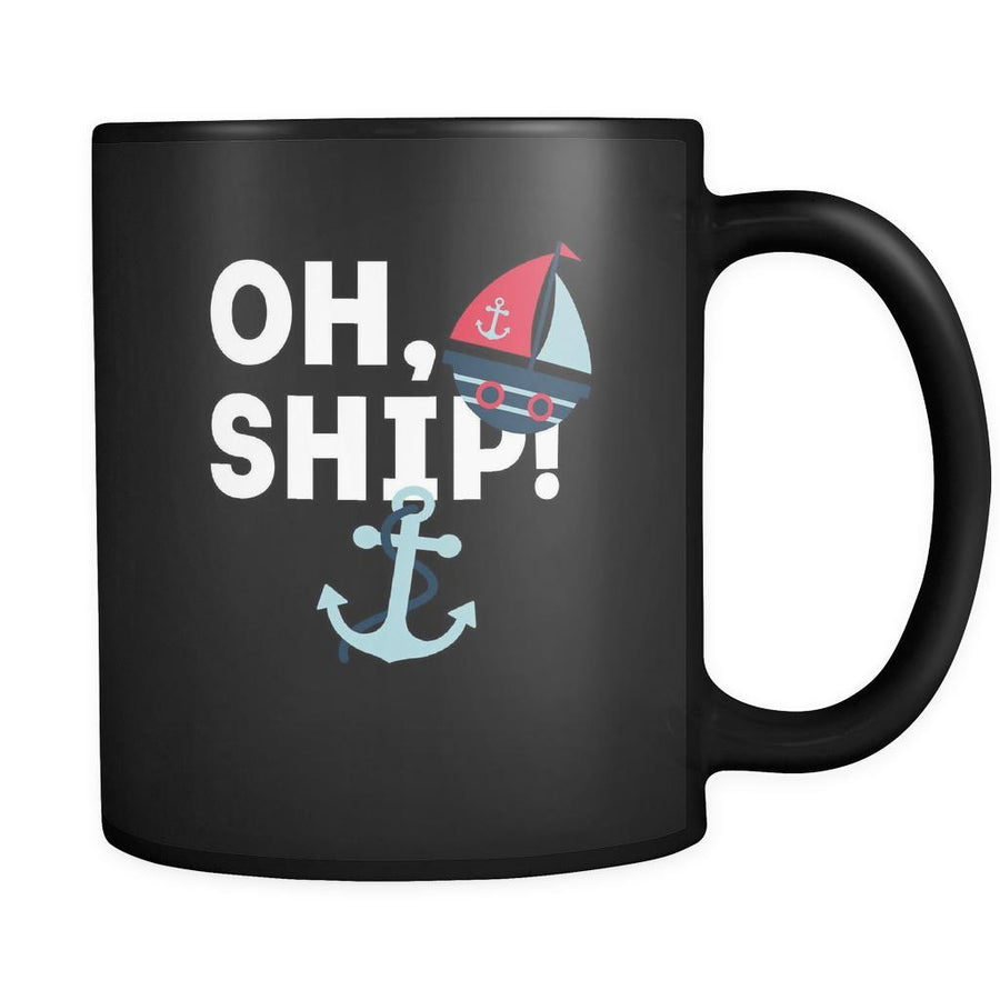 Cruising Oh, ship 11oz Black Mug-Drinkware-Teelime | shirts-hoodies-mugs