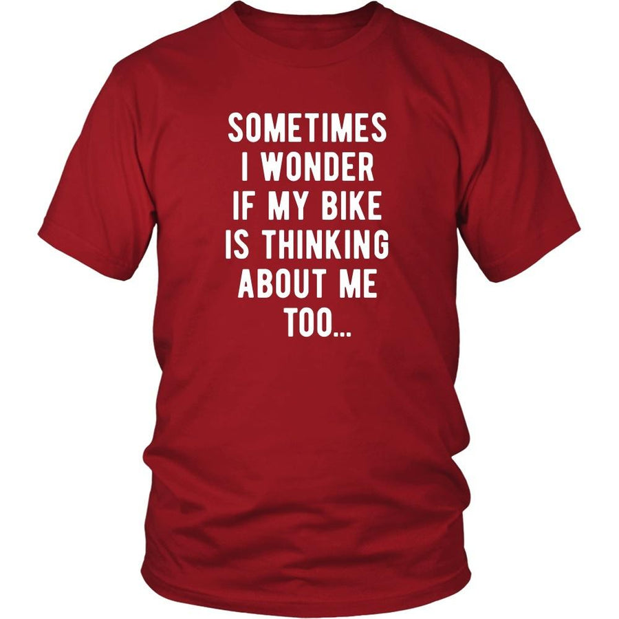 Cycling T Shirt - Sometimes I wonder if my bike is thinking about me too-T-shirt-Teelime | shirts-hoodies-mugs