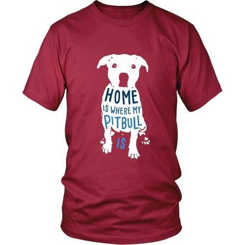 Dogs T Shirt - Home is where my Pitbull is-T-shirt-Teelime | shirts-hoodies-mugs