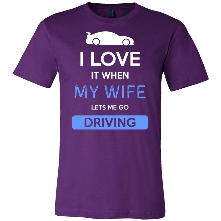 Driving Shirt - I love it when my wife lets me go Driving - Hobby Gift-T-shirt-Teelime | shirts-hoodies-mugs