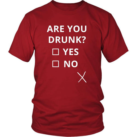 Drunk - Are you drunk? Yes/No - Drunk Funny Shirt-T-shirt-Teelime | shirts-hoodies-mugs
