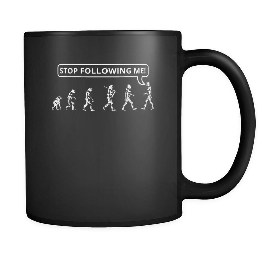 Evolution - Stop Following me! - 11oz Black Mug-Drinkware-Teelime | shirts-hoodies-mugs