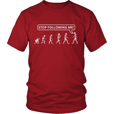 Evolution - Stop Following me! - Evolution Funny Shirt-T-shirt-Teelime | shirts-hoodies-mugs