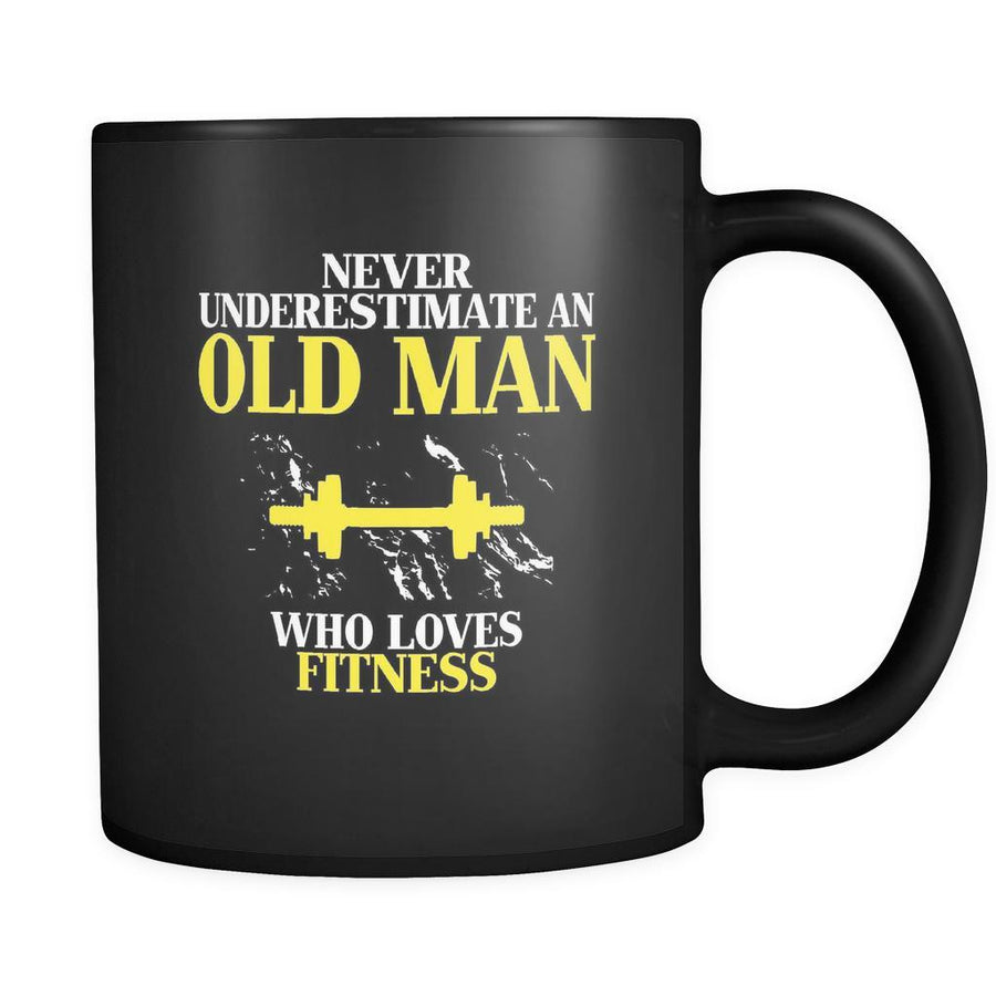 Fitness Never underestimate an old man who loves fitness 11oz Black Mug-Drinkware-Teelime | shirts-hoodies-mugs