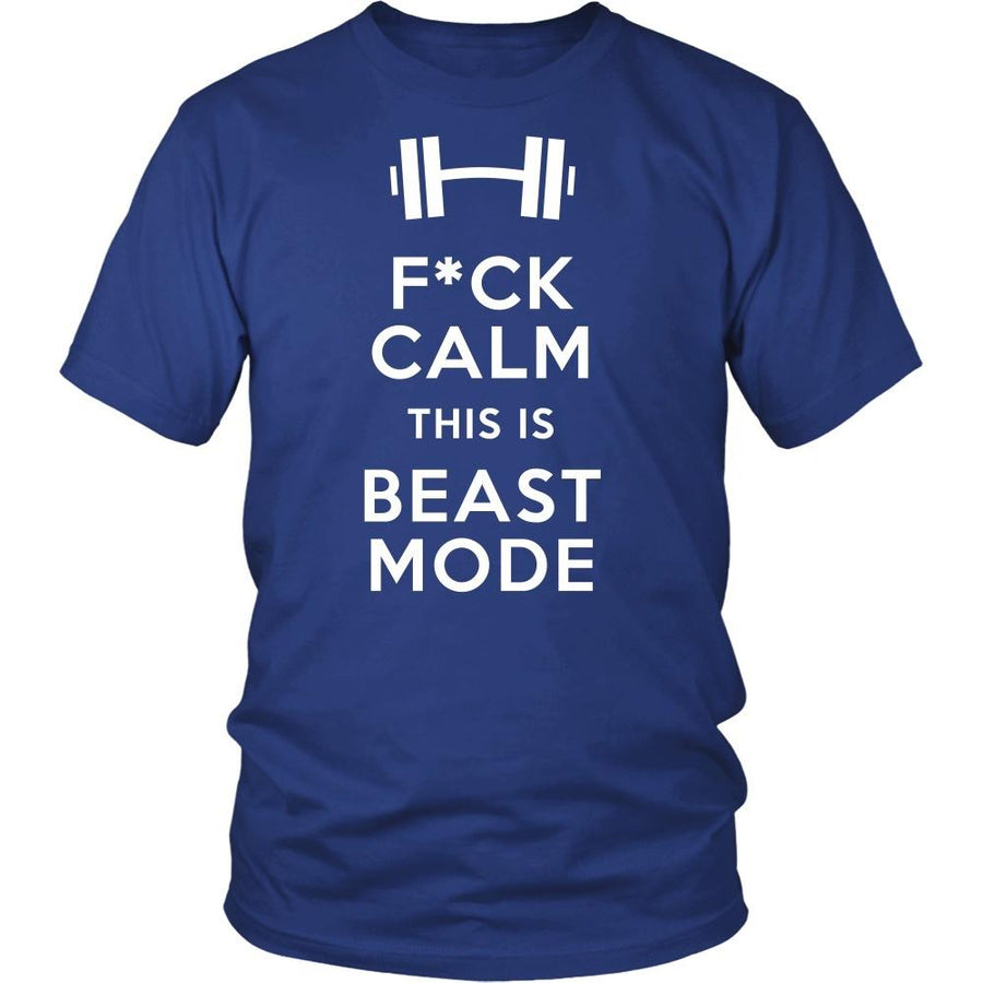 Fitness T Shirt - F*ck Calm This is Beast Mode-T-shirt-Teelime | shirts-hoodies-mugs