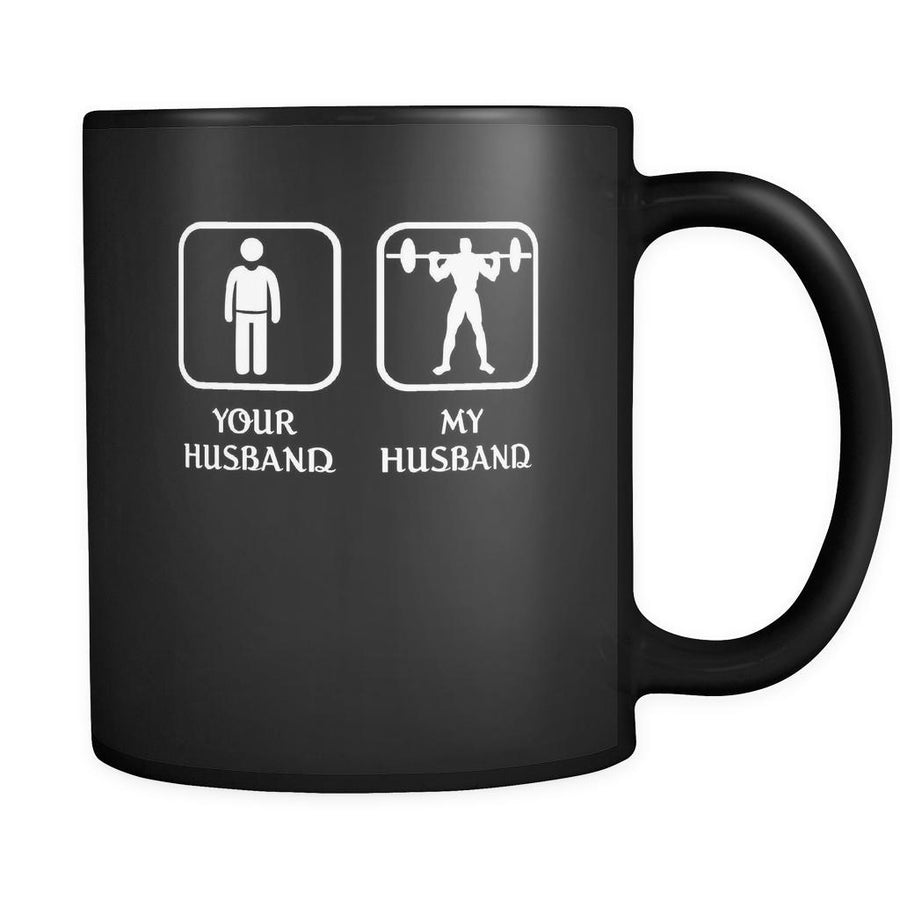 Fitness - Your husband My husband - 11oz Black Mug-Drinkware-Teelime | shirts-hoodies-mugs