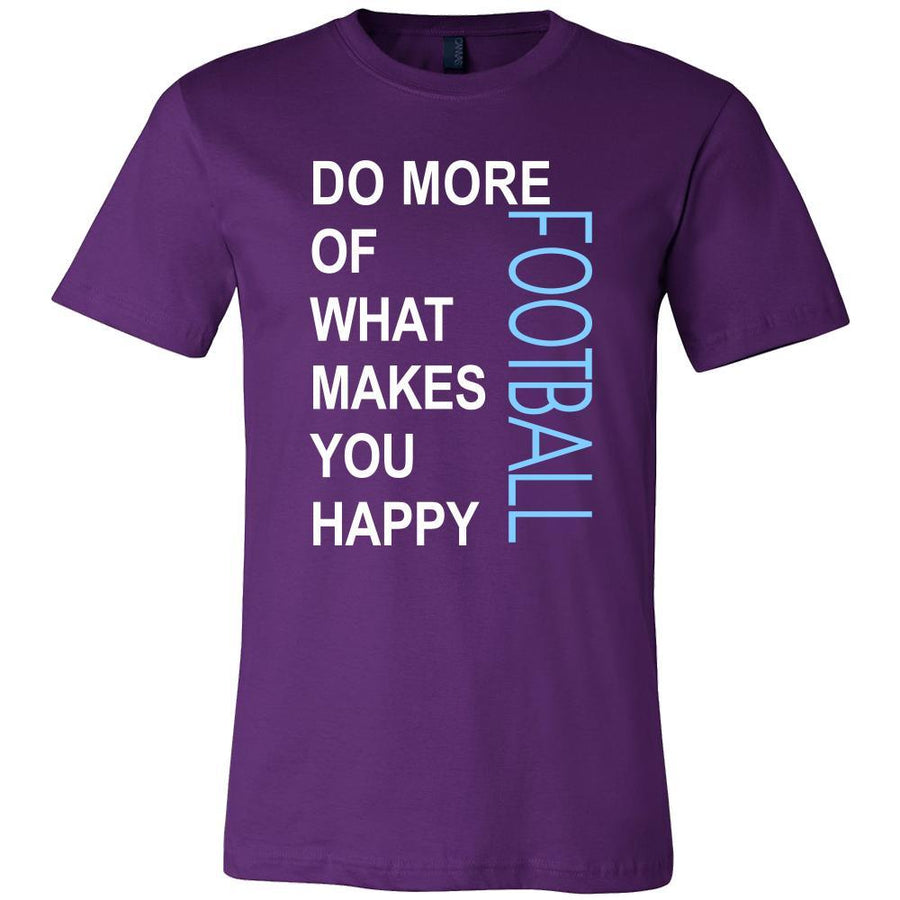 Football Shirt - Do more of what makes you happy Football- Sport Gift-T-shirt-Teelime | shirts-hoodies-mugs