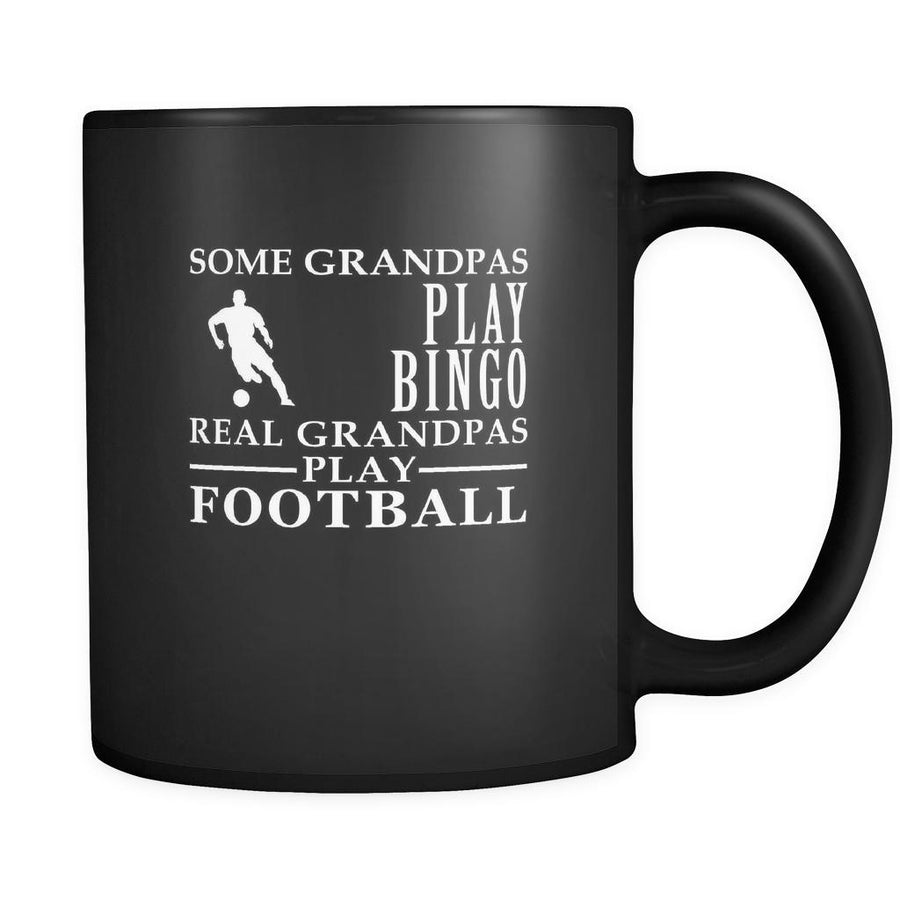 Football Some Grandpas play bingo, real Grandpas go Football 11oz Black Mug-Drinkware-Teelime | shirts-hoodies-mugs