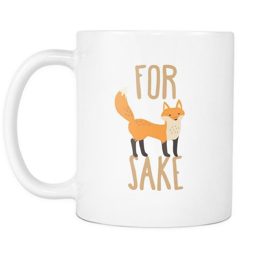 For Fox Sake mug - Mug Funny Funny Coffee Mugs (11oz) White-Drinkware-Teelime | shirts-hoodies-mugs