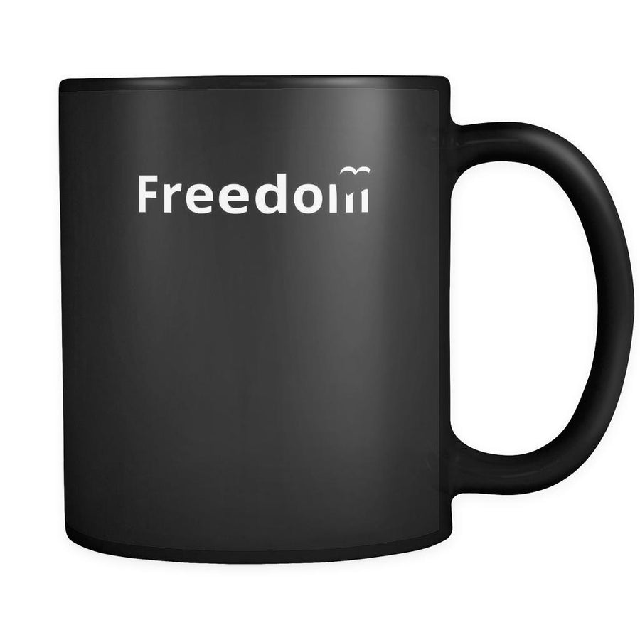 Freedom - Freedom - 11oz Black Mug-Drinkware-Teelime | shirts-hoodies-mugs