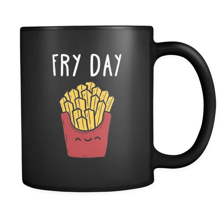 Funny Fry day 11oz Black Mug-Drinkware-Teelime | shirts-hoodies-mugs