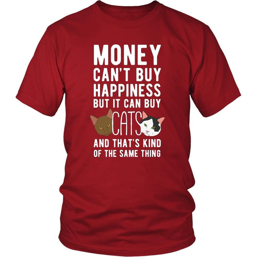 Funny T Shirt - Money can't buy happiness but it can buy cats and that's kind of the same thing T Shirt-T-shirt-Teelime | shirts-hoodies-mugs