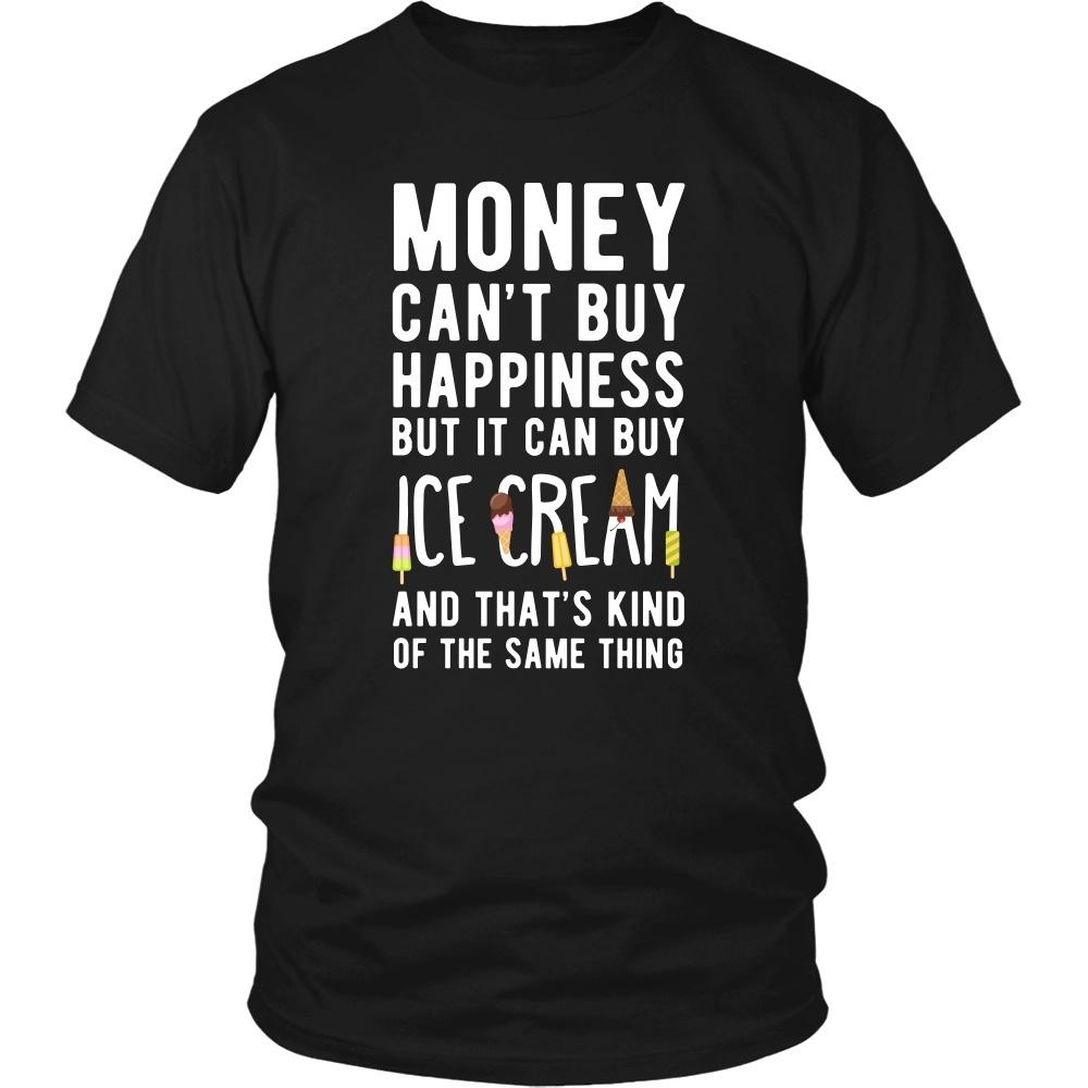 Funny Tee - Money can't buy happiness but it can buy ice ...