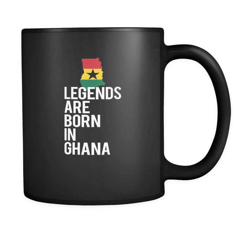 Ghana Legends are born in Ghana 11oz Black Mug