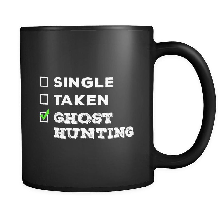 Ghost Hunting Single, Taken Ghost Hunting 11oz Black Mug-Drinkware-Teelime | shirts-hoodies-mugs