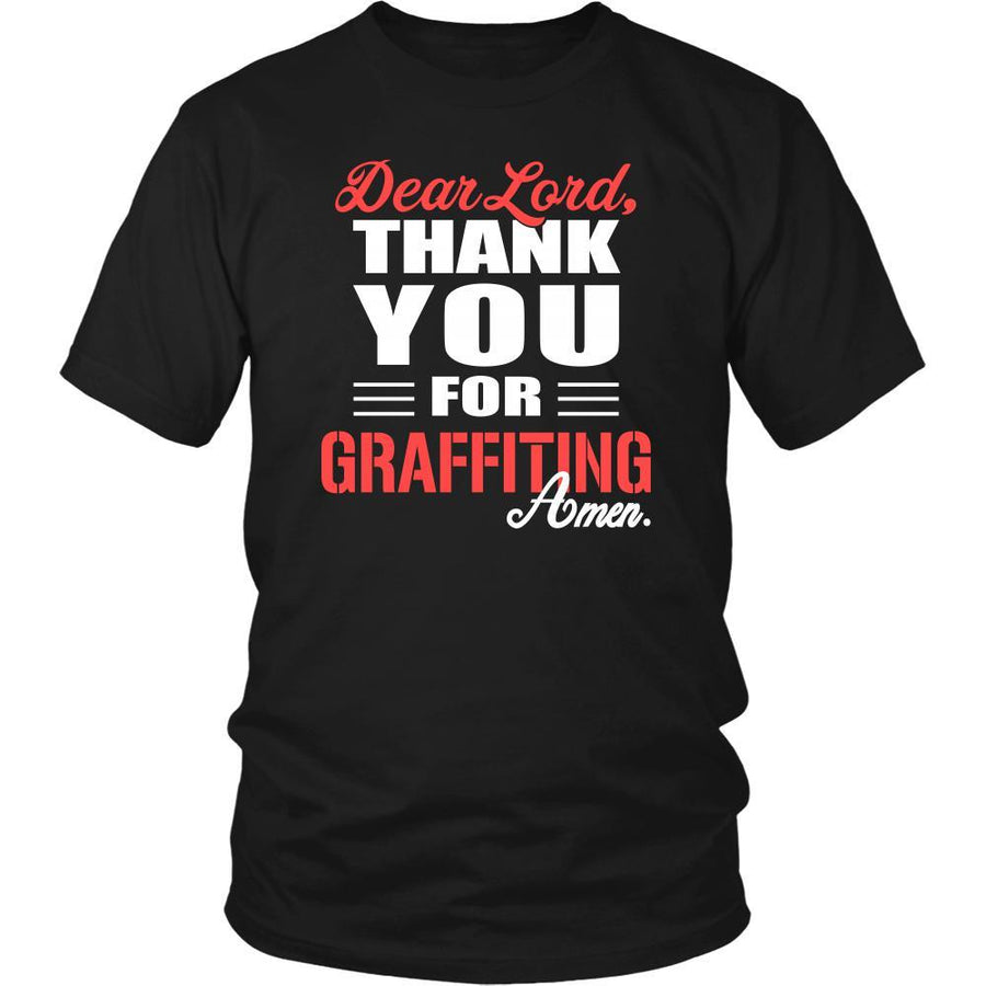 Graffiting Shirt - Dear Lord, thank you for Graffiting Amen- Hobby