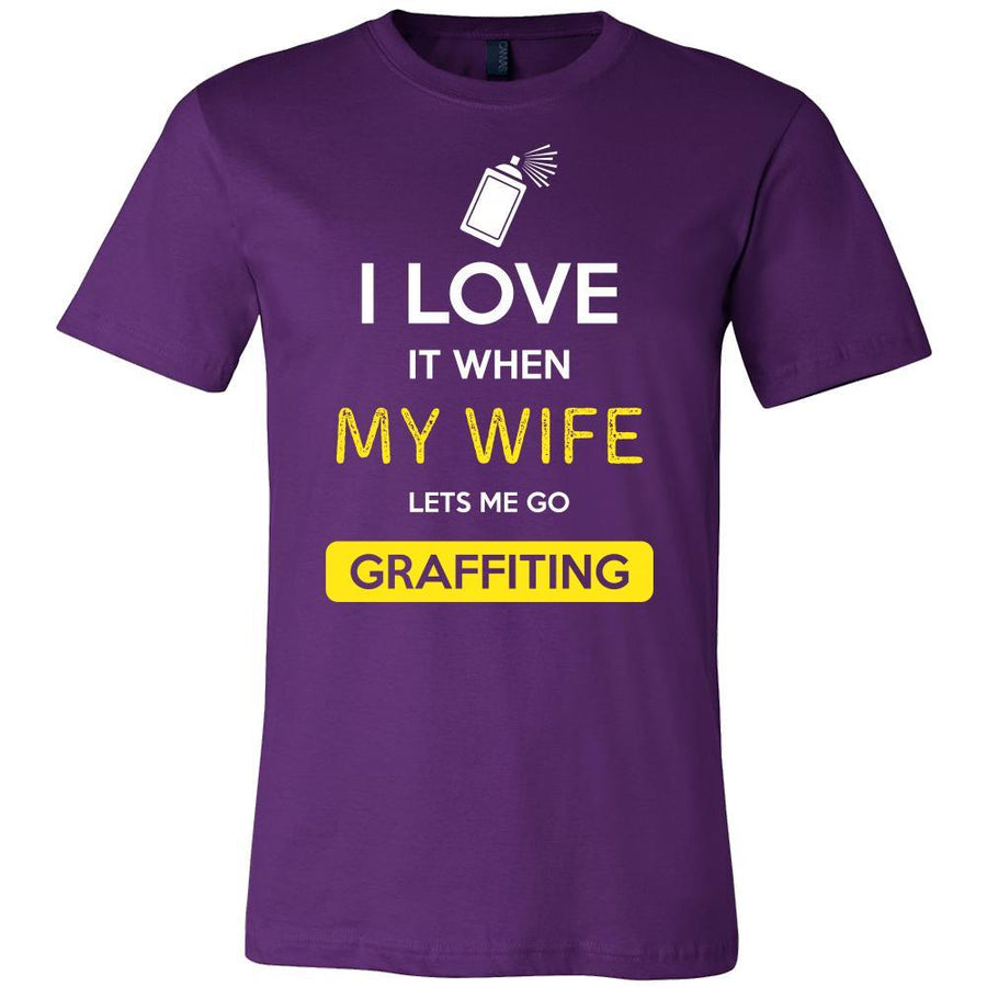 Graffiting Shirt - I love it when my wife lets me go Graffiting - Hobby Gift