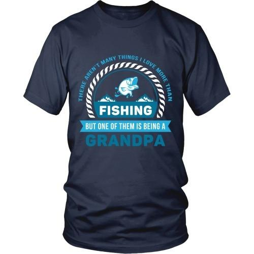 Grandpa T Shirt - There aren't many things I love more than Fishing, but one of them is being a Grandpa-T-shirt-Teelime | shirts-hoodies-mugs