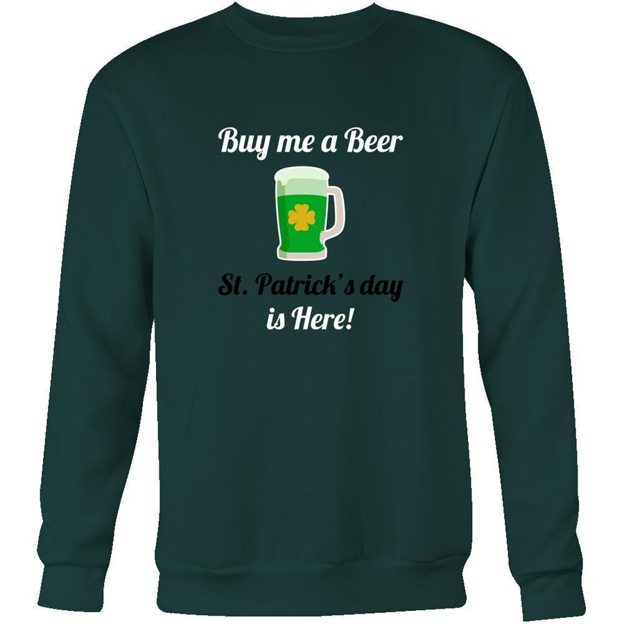 "Happy Saint Patrick's Day - "" Buy me a Beer "" - custom made funny t-shirts.-T-shirt-Teelime 
