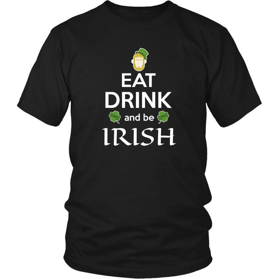 "Happy Saint Patrick's Day - "" Eat, Drink, be Irish"" - custom made funny t-shirts.-T-shirt-Teelime 