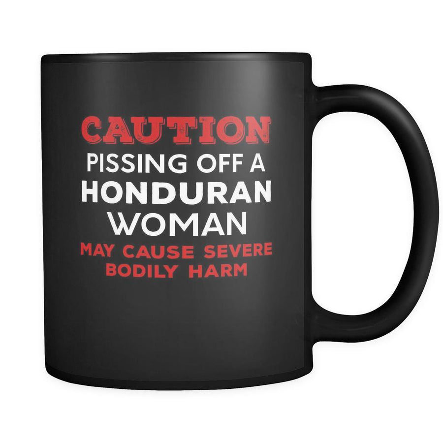 Honduran Caution Pissing Off A Honduran Woman May Cause Severe Bodily Harm 11oz Black Mug-Drinkware-Teelime | shirts-hoodies-mugs
