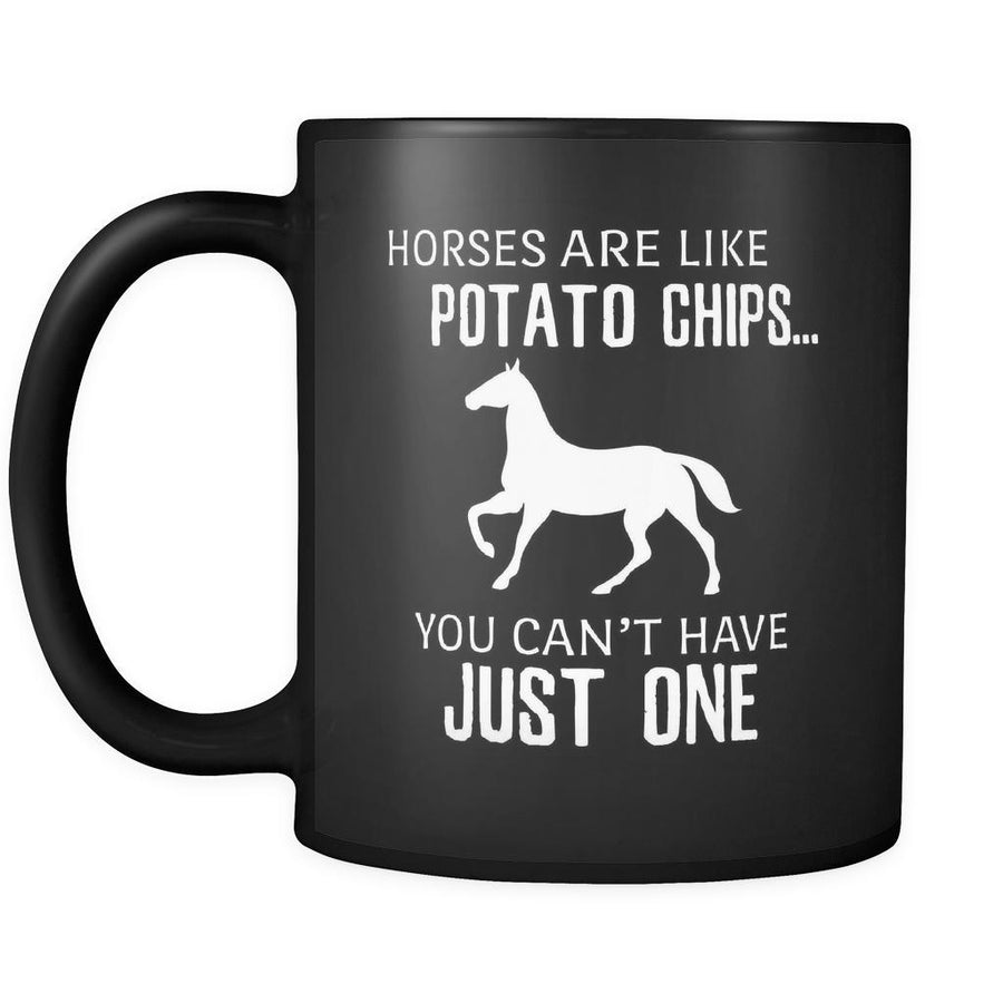 Horse Horses Are Like Potato Chips 11oz Black Mug-Drinkware-Teelime | shirts-hoodies-mugs