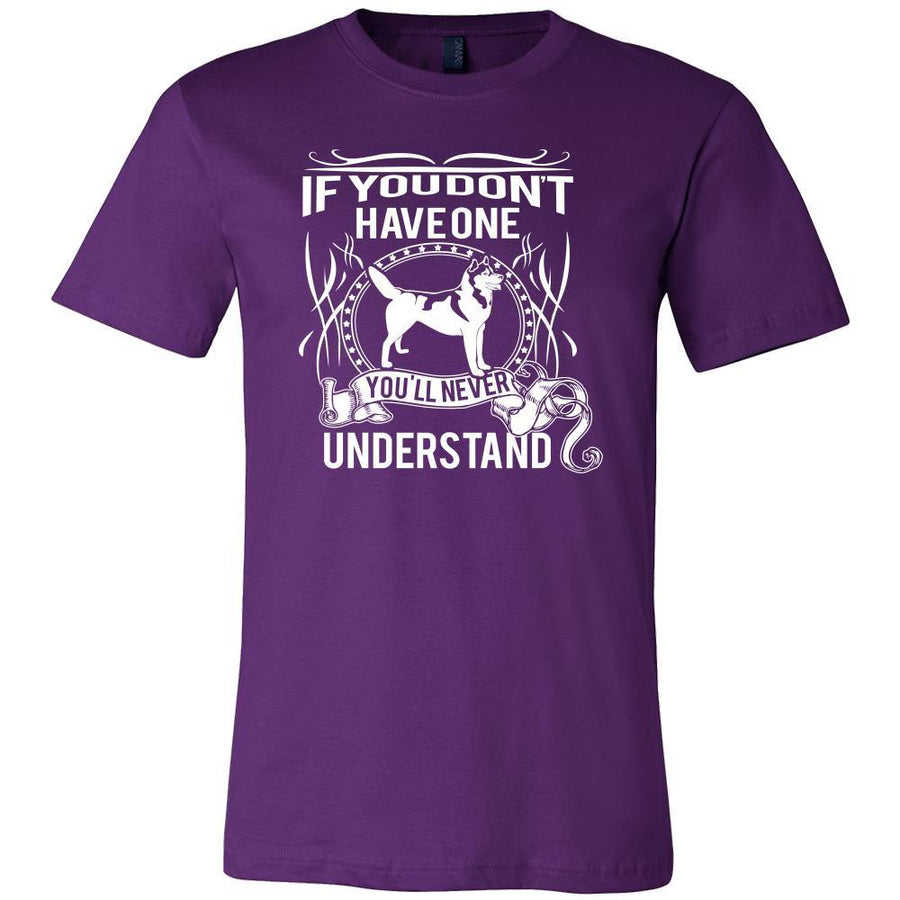 Husky Shirt - If you don't have one you'll never understand- Dog Lover Gift-T-shirt-Teelime | shirts-hoodies-mugs