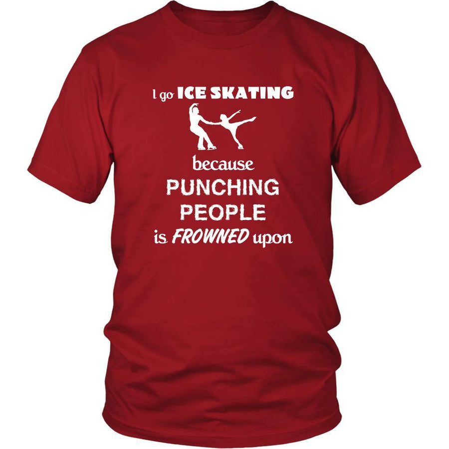 Ice skating - I go Ice skating because punching people is frowned upon - Skate Hobby Shirt-T-shirt-Teelime | shirts-hoodies-mugs