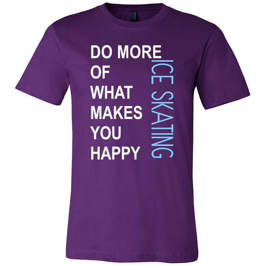 Ice skating Shirt - Do more of what makes you happy Ice skating- Hobby Gift