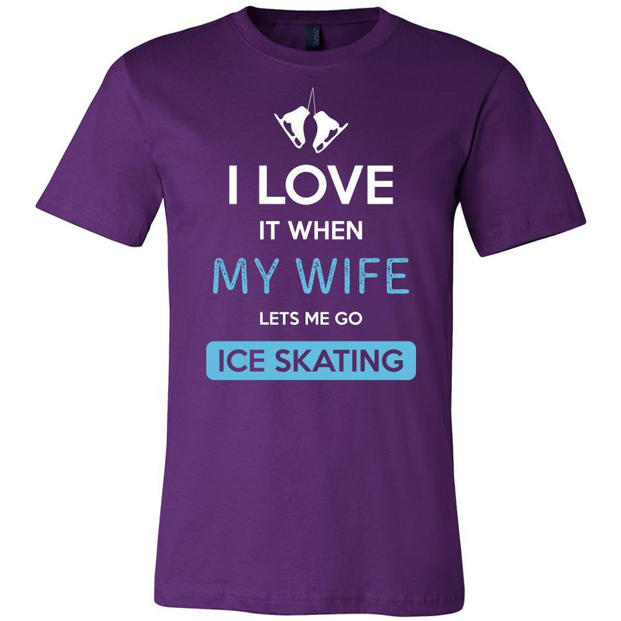 Ice skating Shirt - I love it when my wife lets me go Ice skating - Hobby Gift