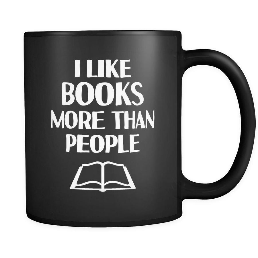 Introverts I Like Books More Than People 11oz Black Mug-Drinkware-Teelime | shirts-hoodies-mugs