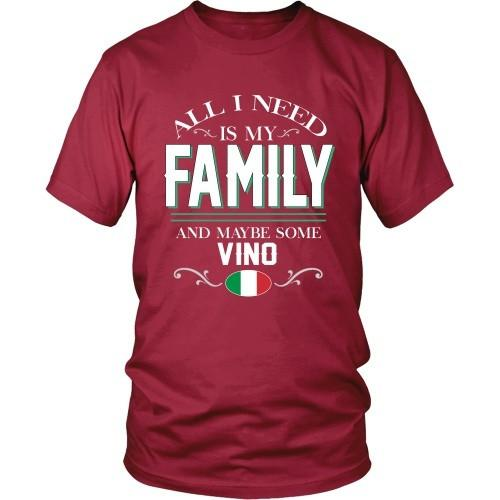 Italian T Shirt - All I need is my family and some Vino-T-shirt-Teelime | shirts-hoodies-mugs