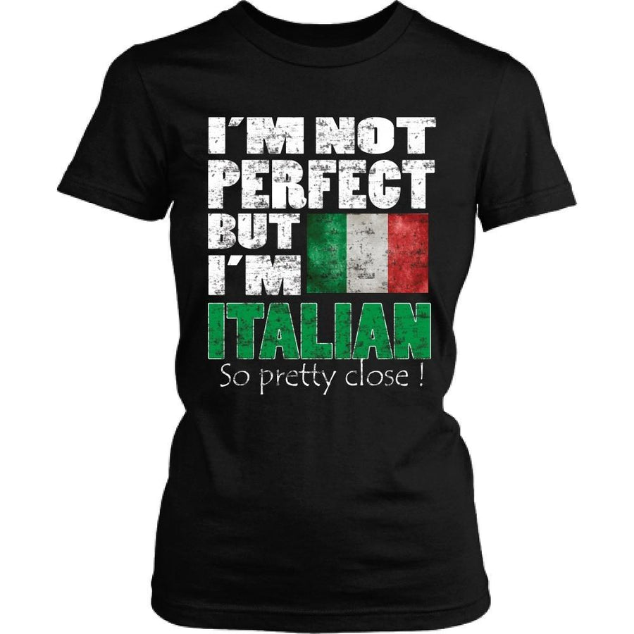 Italian T Shirt - I'm not perfect but I'm Italian. So pretty close!-T-shirt-Teelime | shirts-hoodies-mugs