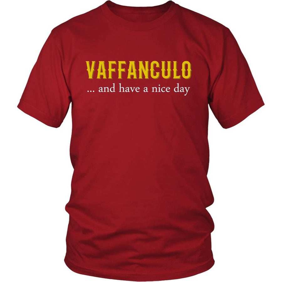 Italian T Shirt - Vaffanculo... and have a nice day-T-shirt-Teelime | shirts-hoodies-mugs