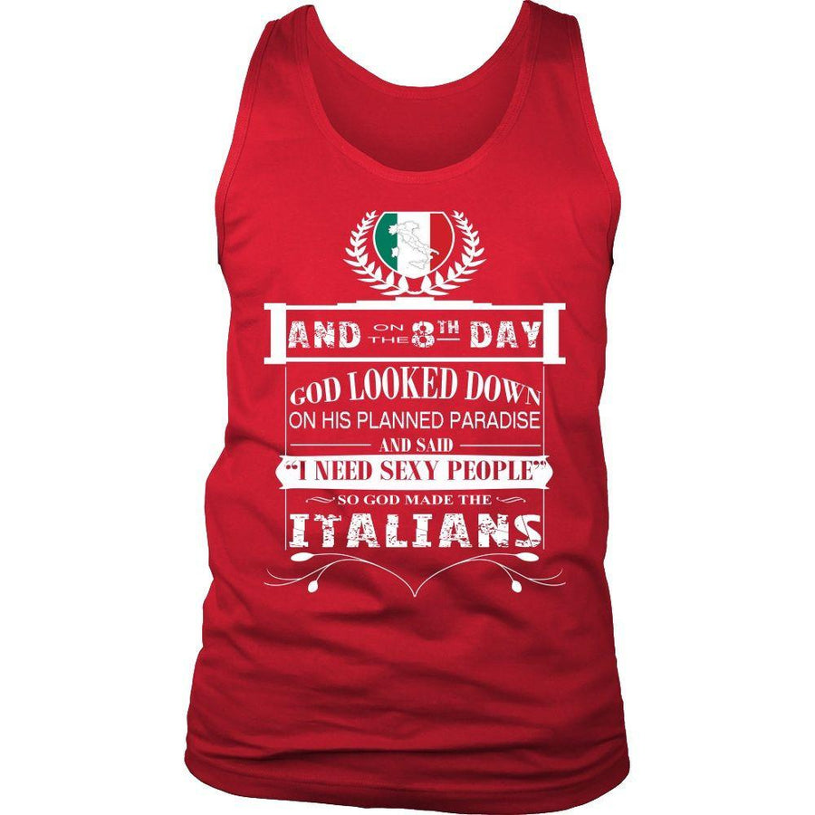 Italians Tank Top - And on the 8th day God created Italians-T-shirt-Teelime | shirts-hoodies-mugs