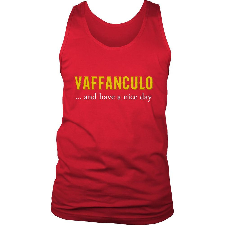 Italians Tank Top - Vaffanculo... and have a nice day!-T-shirt-Teelime | shirts-hoodies-mugs