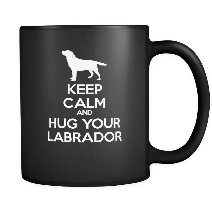 Labrador Keep Calm and Hug Your Labrador 11oz Black Mug-Drinkware-Teelime | shirts-hoodies-mugs