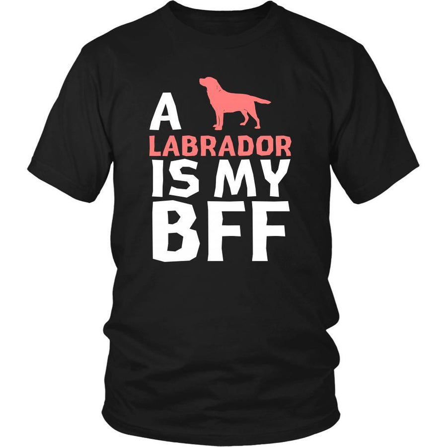 Labrador Shirt - a Labrador is my bff- Dog Lover Gift-T-shirt-Teelime | shirts-hoodies-mugs