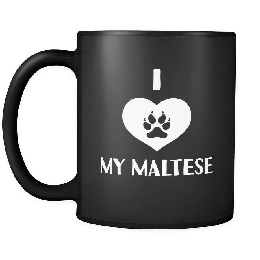 Maltese I Love My Maltese 11oz Black Mug-Drinkware-Teelime | shirts-hoodies-mugs