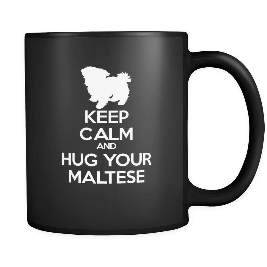 Maltese Keep Calm and Hug Your Maltese 11oz Black Mug-Drinkware-Teelime | shirts-hoodies-mugs